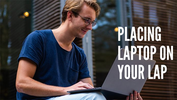 placing-laptop-on-your-lap